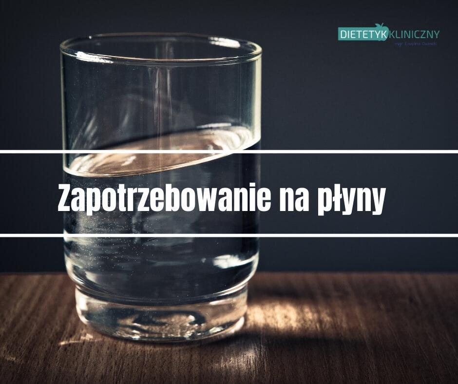 zapotrzebowanie na płyny